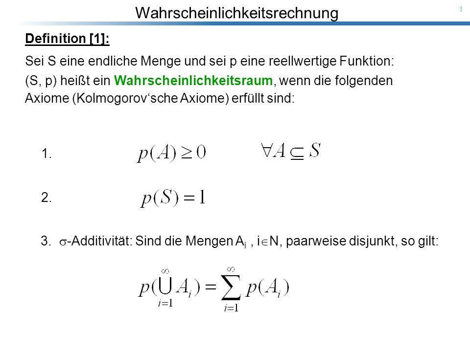 Definition [1]: Sei S eine endliche Menge und sei p eine reellwertige Funktion: